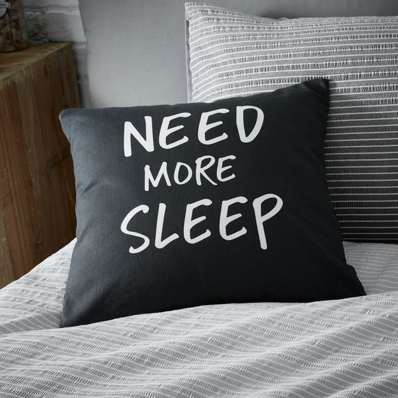 Need More Sleep Cushion Black and white