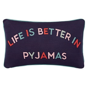 Joules Life Is Better In Pyjamas Cushion