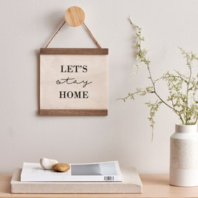 Let's Stay Home Hanging Plaque