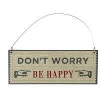 Don't Worry Be Happy Hanging Plaque
