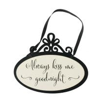 Kiss Me Goodnight Hanging Sign