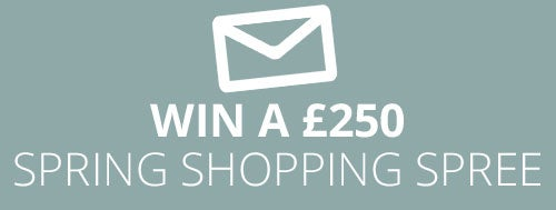 Win a £250 Spring Shopping Spree