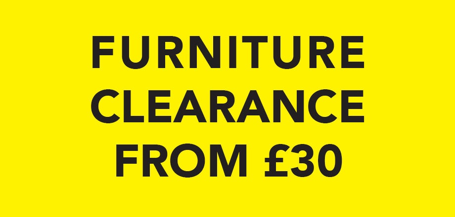 Furniture Clearance from £30