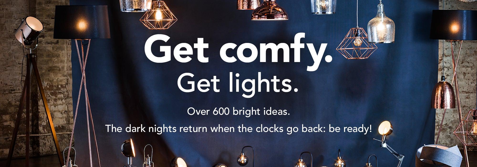 Get comfy. Get lights.
