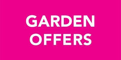 Offers - Garden