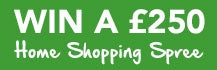 Win a £250 Home Shopping Spree