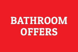 Bathroom Offers