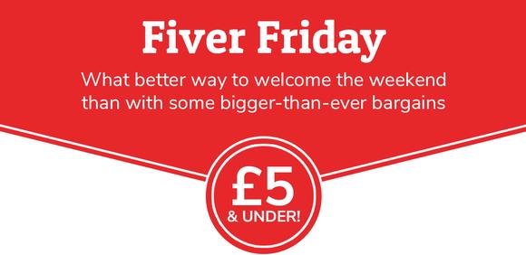 Fiver Friday - £5 & Under